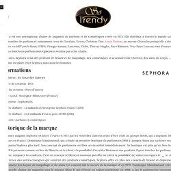 Sephora : histoire, concept, chiffre d'affaire, boutiques