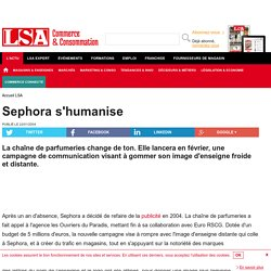 Sephora s'humanise