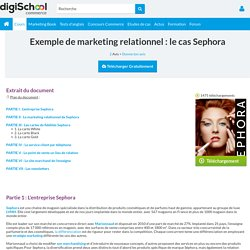 Etude de cas Sephora : marketing relationnel