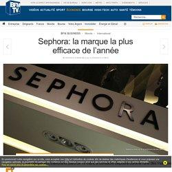Sephora: la marque la plus efficace de l'année