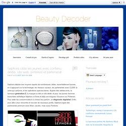 Sephora cible les jeunes avec contenu dédié, site web, pinterest et partenariat DOC5