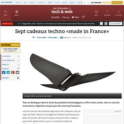 Sept cadeaux techno «made in France»