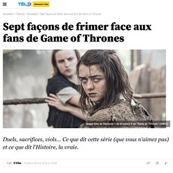 Sept façons de frimer face aux fans de Game of Thrones -