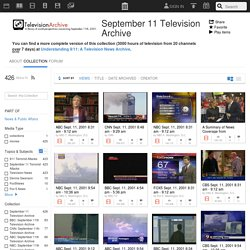 September 11 Television Archive : Free Movies : Download & Streaming