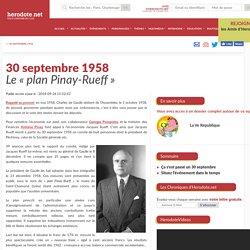 30 septembre 1958 - Le «plan Pinay-Rueff»
