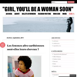 "2011 septembre « ""Girl, you'll be a woman Soon"""