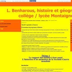 Mardi 5 septembre (2 heures) - L. Benharous, histoire et géographie, collège / lycée Montaigne