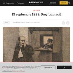 19 septembre 1899, Dreyfus gracié