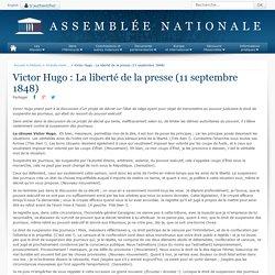 Victor Hugo : La liberté de la presse (11 septembre 1848) - Grands moments d'éloquence - Histoire