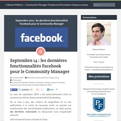 Septembre 2014 : les dernières fonctionnalités Facebook pour le Community Manager