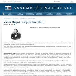 Victor Hugo : La liberté de la presse (11 septembre 1848)