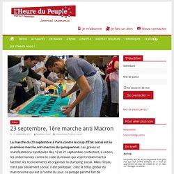 23 septembre, 1ère marche anti Macron - L'Heure du Peuple