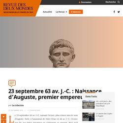 23 septembre 63 av. J.-C. : Naissance d'Auguste, premier empereur romain