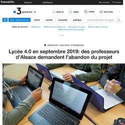Lycée 4.0 en septembre 2019: des professeurs d'Alsace demandent l'abandon du projet