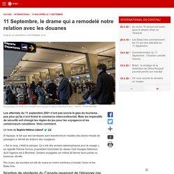11 Septembre, le drame qui a remodelé notre relation avec les douanes