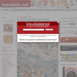 13 septembre 1513 - Les Suisses lèvent le siège de Dijon - Herodote.net