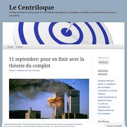 11 septembre: pour en finir avec la théorie du complot