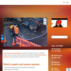 How do Septic and Sewer System Function in Michigan