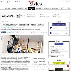 Septime, le bistrot-atelier de Bertrand Grébaut