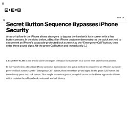 Secret Button Sequence Bypasses iPhone Security | Threat Level