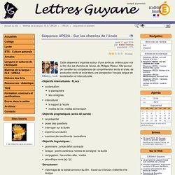 Séquence UPE2A - Sur les chemins de l'écoleLettres Guyane