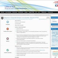 Séquence « Travail de l'écriture » en seconde : français et TICE » Lettres et TICE