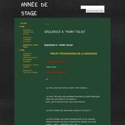 """SÉQUENCE 4: """"FAIRY TALES"""" - ANNÉE DE STAGE"""