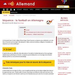 Séquence : le football en Allemagne - Allemand