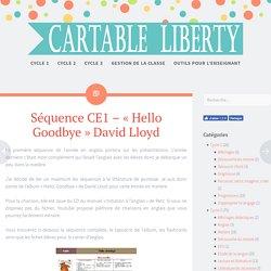 "Séquence CE1— ""Hello Goodbye"" David Lloyd— Cartable Liberty"
