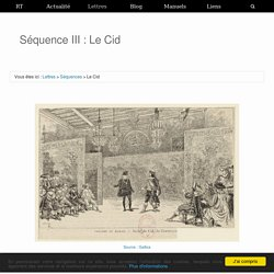 Séquence III : Le Cid (œuvre intégrale)