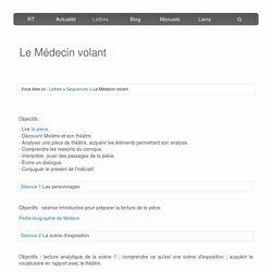 Séquence VIII : Le Médecin volant (étude de l'œuvre intégrale)