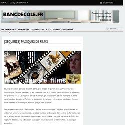 [Sequence] Musiques de films - Bancs d'Ecole