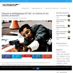 Séquence pédagogique B1-B2 : le cinéma et les bandes annonces