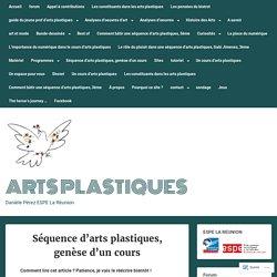 Séquence d'arts plastiques, genèse d'un cours – Arts Plastiques