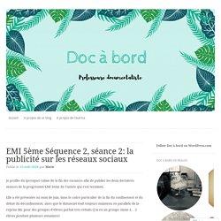 EMI 5ème Séquence 2, séance 2: la publicité sur les réseaux sociaux