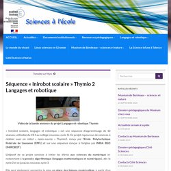 Séquence «Inirobot scolaire» Thymio 2 Langages et robotique » Pôle sciences et technologie de la Gironde