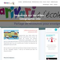 Séquence sur les villes - Géographie CE2