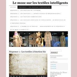 Séquence 1 : Les textiles à fonction bio