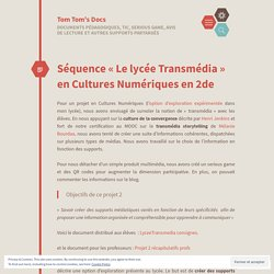 Séquence «Le lycée Transmédia en Cultures Numériques en 2de