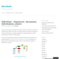 EMI 6ème – Séquence2 : document, information, source