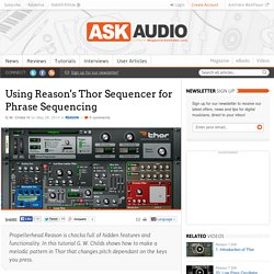 Using Reason's Thor Sequencer for Phrase Sequencing