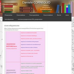 mes séquences « DANIELE CORNEGLIO,HISTOIRE,GEOGRAPHIE,COLLEGE LA GUICHARDE,COURS,EDUCATION CIVIQUE,TOULON