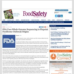 FOOD SAFETY MAGAZINE 23/06/16 FDA Uses Whole Genome Sequencing to Pinpoint Foodborne Outbreak Origins