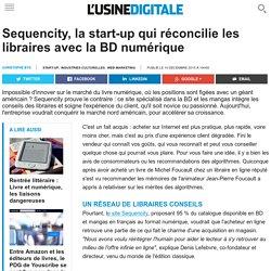 Sequencity, la start-up qui réconcilie les libraires avec la BD numérique