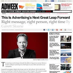 Sequential Messaging Is Advertising's Next Great Leap Forward