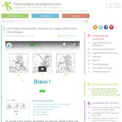 Les images séquentielles : placer des images selon l'ordre chronologique