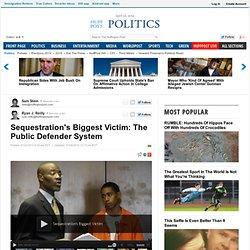 Sequestration's Biggest Victim: The Public Defender System