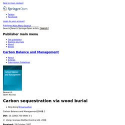 CARBON BALANCE AND MANAGEMENT - 2008 - Carbon sequestration via wood burial
