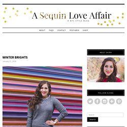 A Sequin Love Affair - Page 3 of 98 - A New York City Style Blog