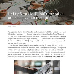 Led by Sequoia, DrinkPrime raises pre-Series A round Surge